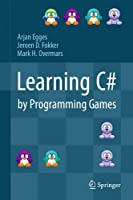 Learning C# by Programming Games Front Cover