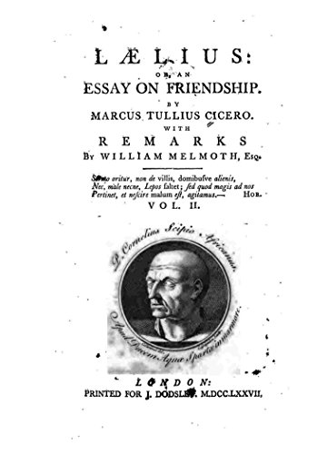 Thesis Statement In Essay Laelius Or An Essay On Friendship By Marcus Tullius Cicero Bullying Essay Thesis also Persuasive Essay Examples For High School Laelius Or An Essay On Friendship  Kindle Edition By Marcus  High School Essay Help