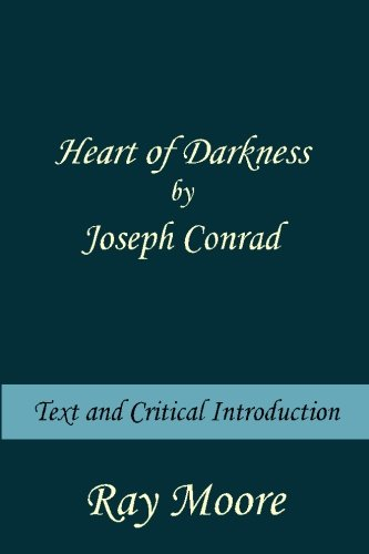 Heart of Darkness by Joseph Conrad: Text and Critical introduction (Volume 4)