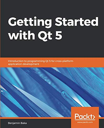 Getting Started with Qt 5 Front Cover