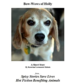 Bow-Wows of Holly (Spicy Stories Save Lives Book 1)