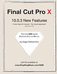 Final Cut Pro X - 10.0.3 New Features: A new type of manual - the visual approach