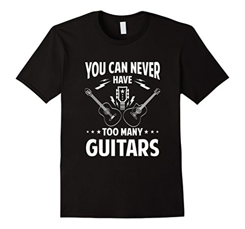 Mens YOU CAN NEVER HAVE TOO MANY GUITARS rock band T-Shirt Large Black