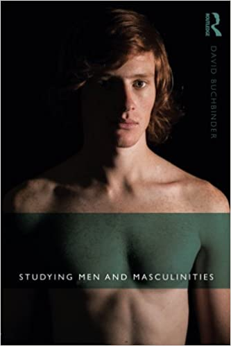 Studying Men and Masculitinies, David Buchbinder, Routledge