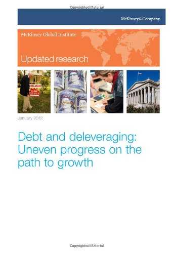 Read Online Debt and deleveraging: Uneven progress on the path to growth ebook
