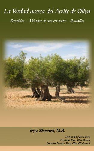 La Verdad acerca del Aceite de Oliva (Spanish Food and Nutrition Series nº 3) (Spanish Edition)