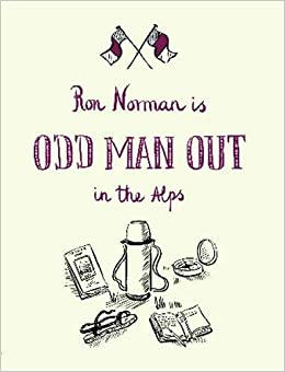 Odd Man Out in the Alps [Idioma Inglés]: Amazon.es: Norman ...