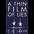 A Thin Film of Lies