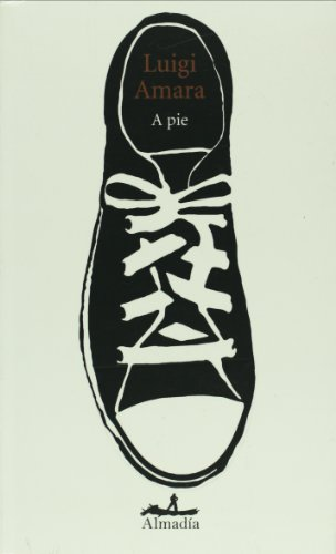 A pie (Pleamar) (Spanish Edition) by Brand: Editorial Almadia