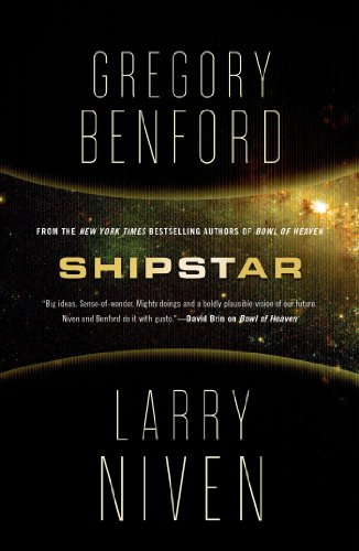 Shipstar: A Science Fiction Novel (Bowl of Heaven Book -