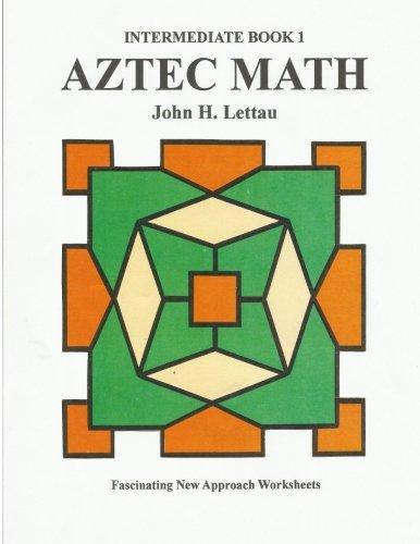 Amazon.com: Aztec Math-Intermediate Book 1 (9781479382033): John H ...