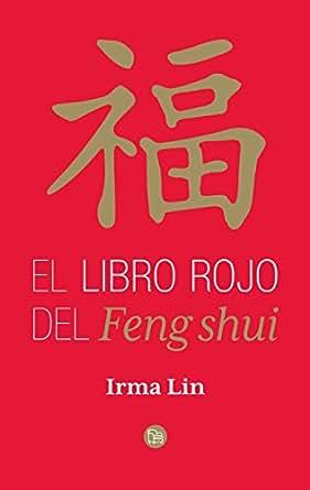 El libro rojo del feng shui spanish edition kindle - El mejor libro de feng shui ...