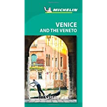 Michelin Green Guide Venice and the Veneto, 8e