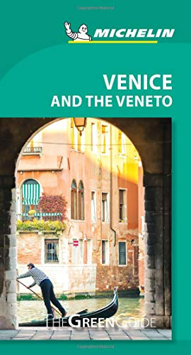 Michelin Green Guide Venice and the Veneto (Travel Guide)