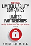 How to Use Limited Liability Companies & Limited