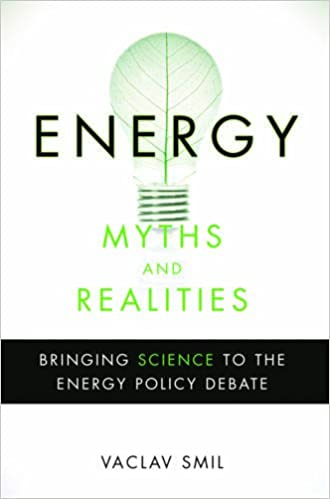 energy-myths-and-realities-bringing-science-to-the-energy-policy-debate