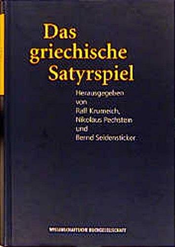 Das griechische Satyrspiel (Texte zur Forschung)