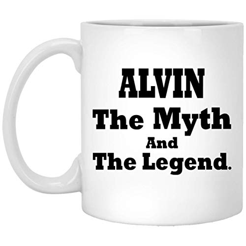 - Personalized Gift For Alvin The Myth The Lengend Coffee Mug - Funny Birthday Gag Gifts For Men Women Gift Coffee Mug Tea Cup White Ceramic 11 Oz