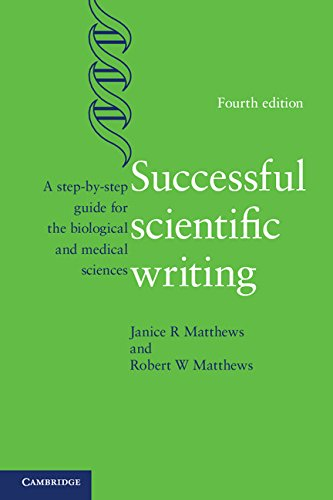 Successful Scientific Writing: A Step-by-Step Guide for the Biological and Medical Sciences Pdf