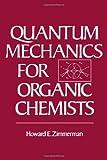 Quantum Mechanics for Organic Chemists 9780127816500