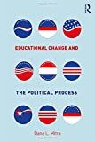 Educational Change and the Political Process
