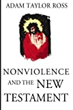 img - for Nonviolence and the New Testament book / textbook / text book