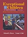 img - for Exceptional Children in Today's Schools: What Teachers Need to Know by Edward L. Meyen (2007-05-03) book / textbook / text book