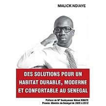Des Solutions Pour Un Habitat Durable, Moderne Et Confortable Au Senegal