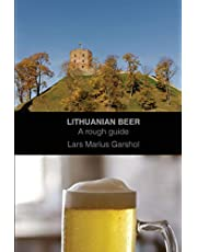 Lithuanian beer: A rough guide