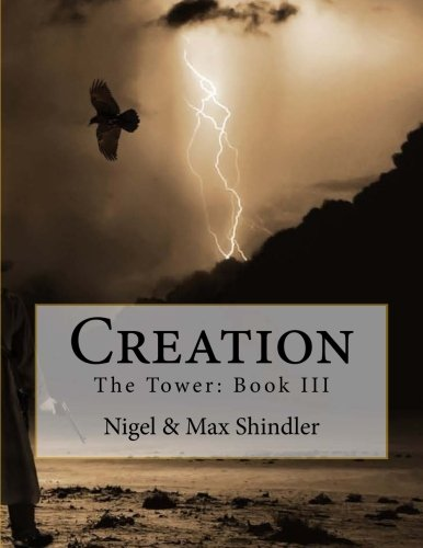 Creation: The Tower: Book III (Volume 3) pdf epub
