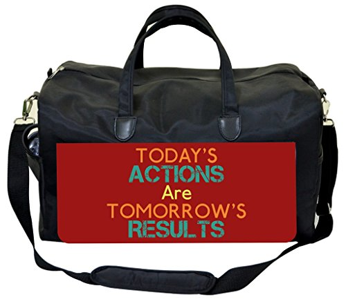 Today's Actions Are Tomorrow's Results Sports Bag by Jacks Outlet