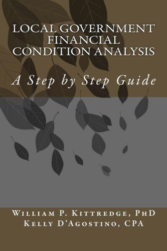 Local Government Financial Condition Analysis: A Step by Step Guide ()