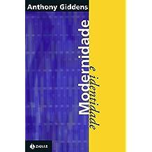 Livros anthony giddens na amazon modernidade e identidade fandeluxe Gallery