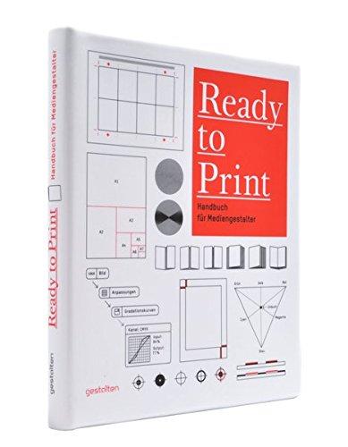 Ready to Print: Handbuch für Mediengestalter