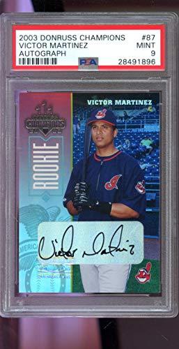 2003 Donruss Champions Baseball - 2003 Donruss Champions ROOKIE #87 Victor Martinez 66/250 Signed Autograph AUTO Graded Baseball MLB Card MINT PSA 9