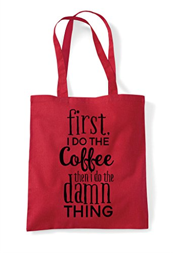 Do Red Damn Then Shopper Coffee The Statement I Bag Thing First Tote 5nqUZZ