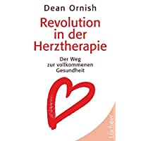 Revolution in der Herztherapie: Der Weg zur vollkommenen Gesundheit