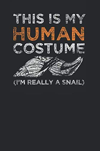 This Is My Human Costume: Snails Notebook, Graph Paper (6
