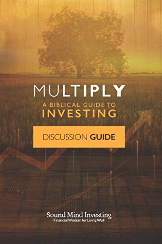 Multiply Discussion Guide: A Biblical Guide to Investing