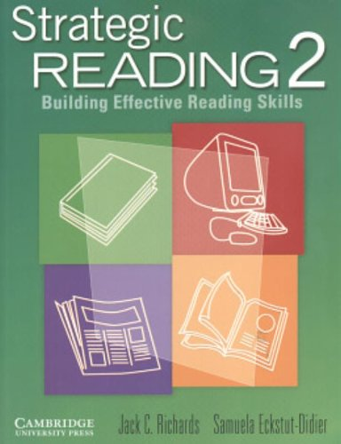 Strategic Reading 2: Building Effective Reading Skills