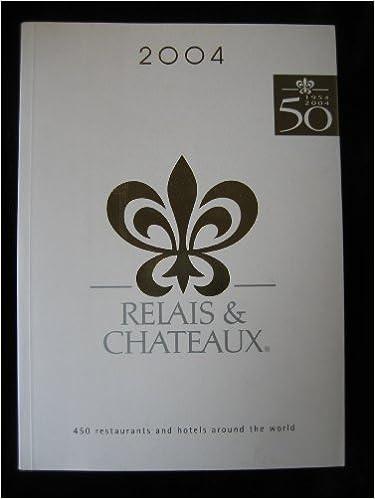 Ebook téléchargement gratuit AndroidRelais & Chateaux (French Edition) iBook B002UVMTTW