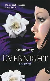 Evernight, tome 3 : Hourglass par Gray