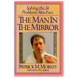 The Man in the Mirror, Patrick Morley, 0943497469