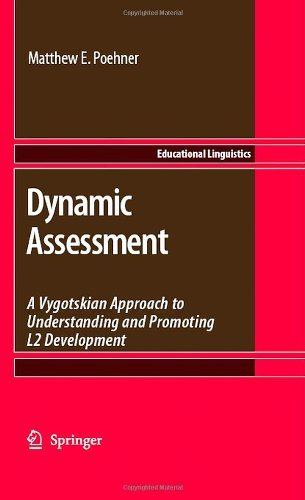 Dynamic Assessment: 9 (Educational Linguistics) Pdf