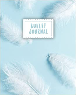 _UPDATED_ Bullet Journal: Soft Blue Feather Journal | 150 Dot Grid Pages (size 8x10 Inches) | With Bullet Journal Sample Ideas. range CIENCIAS apuestas Orlando Otter strong Kentucky wherever