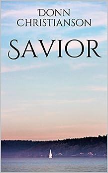 Savior by [Christianson, Donn]