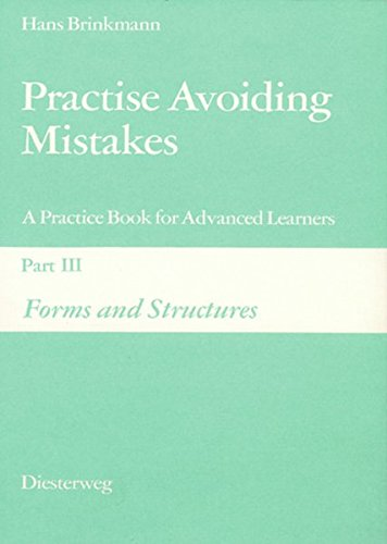 Practise Avoiding Mistakes: Part III: Forms and Structures