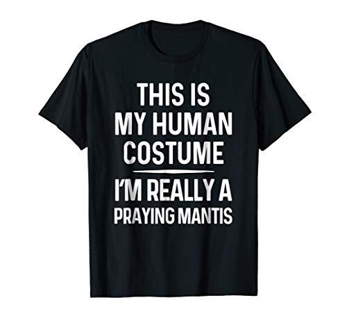 Funny Praying Mantis Costume Shirt Halloween Tshirt