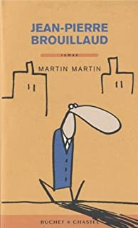 Martin Martin, Brouillaud, Jean-Pierre