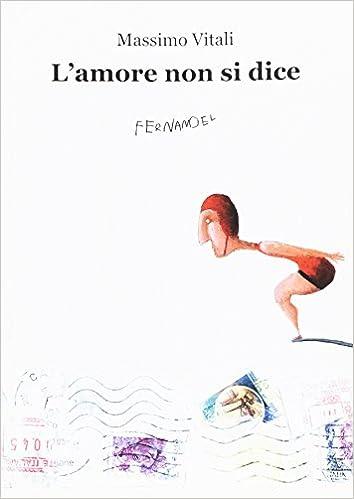 Lamore non si dice (Fernandel): Amazon.es: Massimo Vitali ...